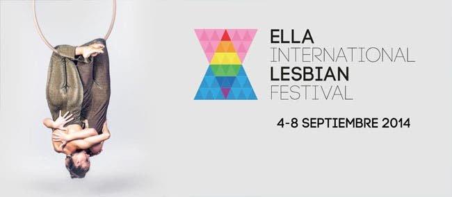 Ella International Lesbian Festival ¡No se lo pierdan!