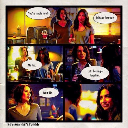 Alex: ¿Estás soltera? Maggie: Al parecer A: ¡Yo también! Estemos solteras juntas... A: ... Espera, no (Vía ladysnarkbite.tumblr.com)