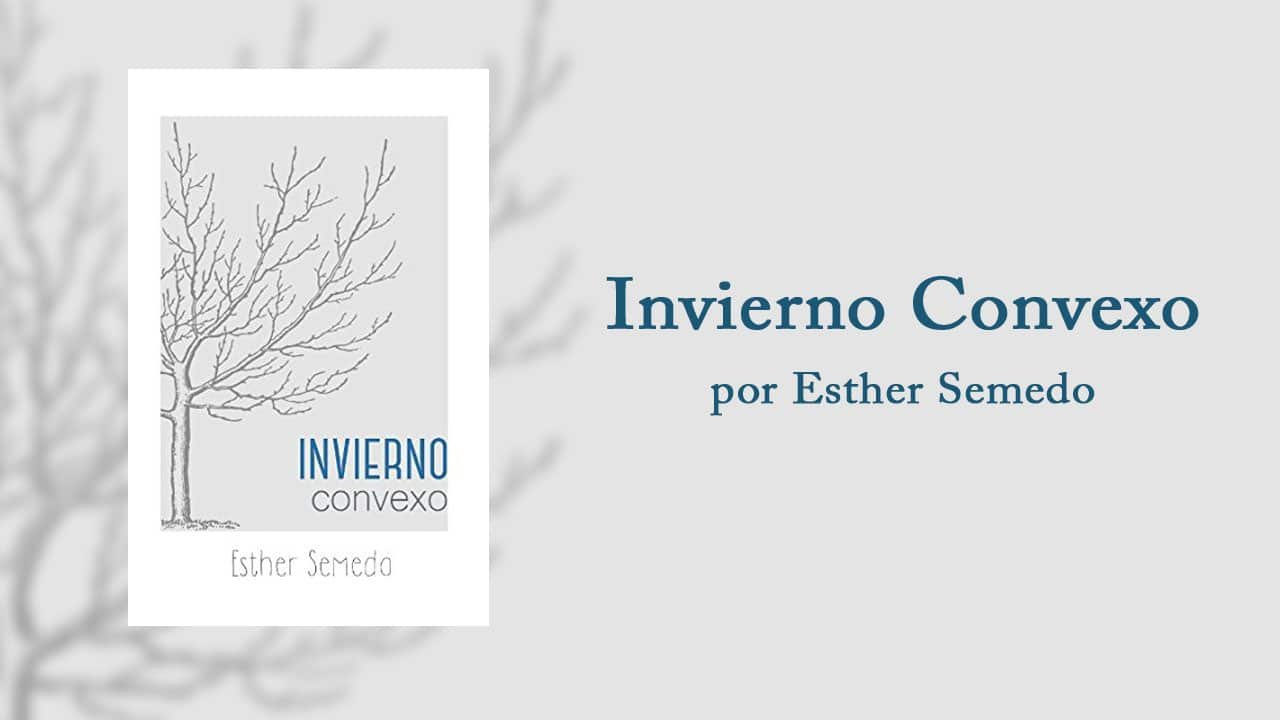 Invierno Convexo por Esther Semedo – Libros Lésbicos
