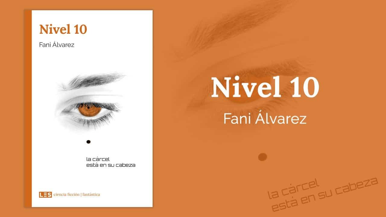 Nivel 10 por Fani Álvarez