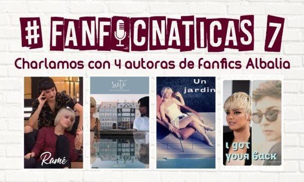 Fanficnáticas 7: charlamos de fanfics Albalia con @lumistikk, @mariaalonso93_ , @JeloSinMas y @LaDeLaSudadera_