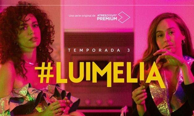 Todo lo que sabemos sobre la tercera temporada de Luimelia
