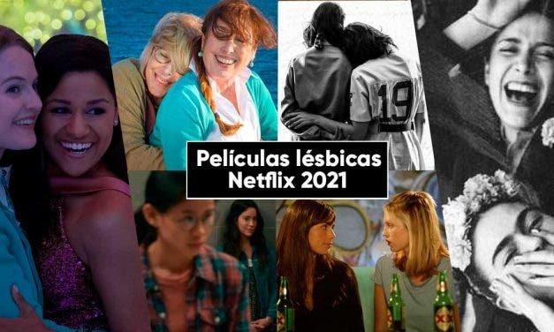 Todas las películas lésbicas que puedes ver en Netflix en 2021