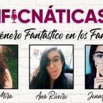 Fanficnáticas 10: el género fantástico en los fánfics