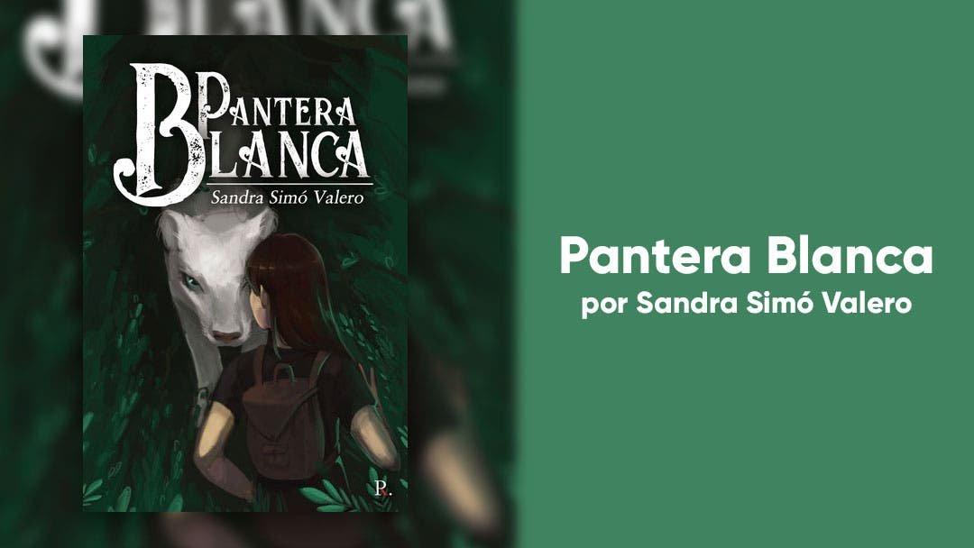 Pantera Blanca: una novela distópica para las amantes del género fantástico y de aventuras